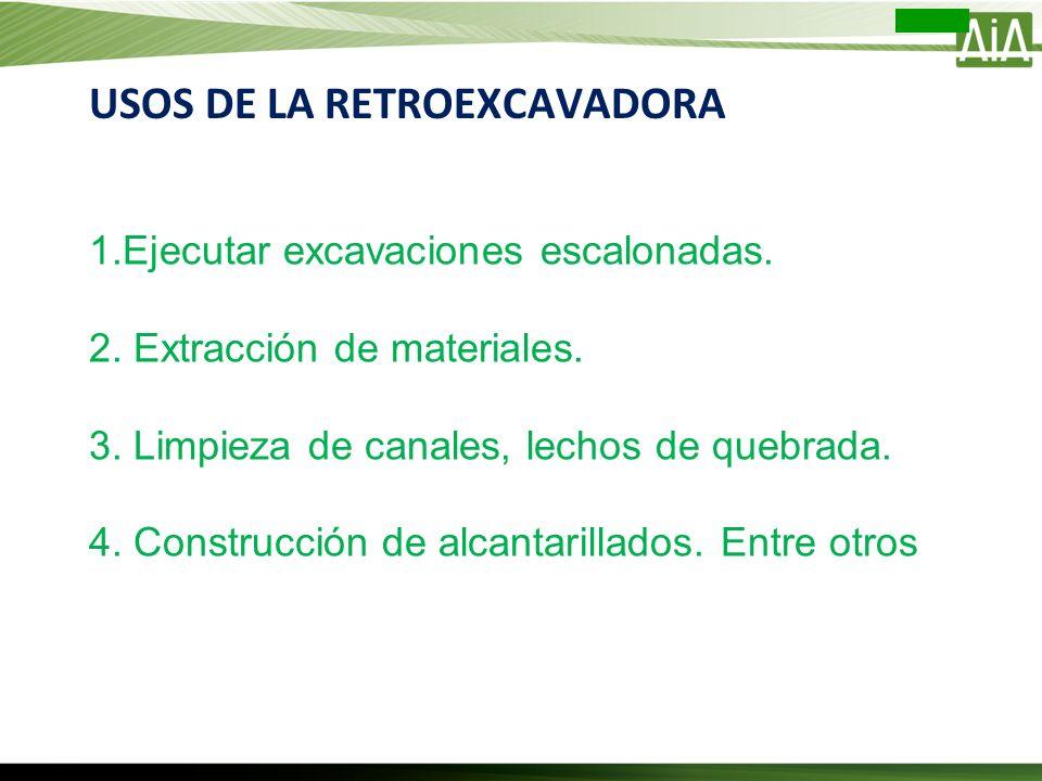 USOS DE LA RETROEXCAVADORA