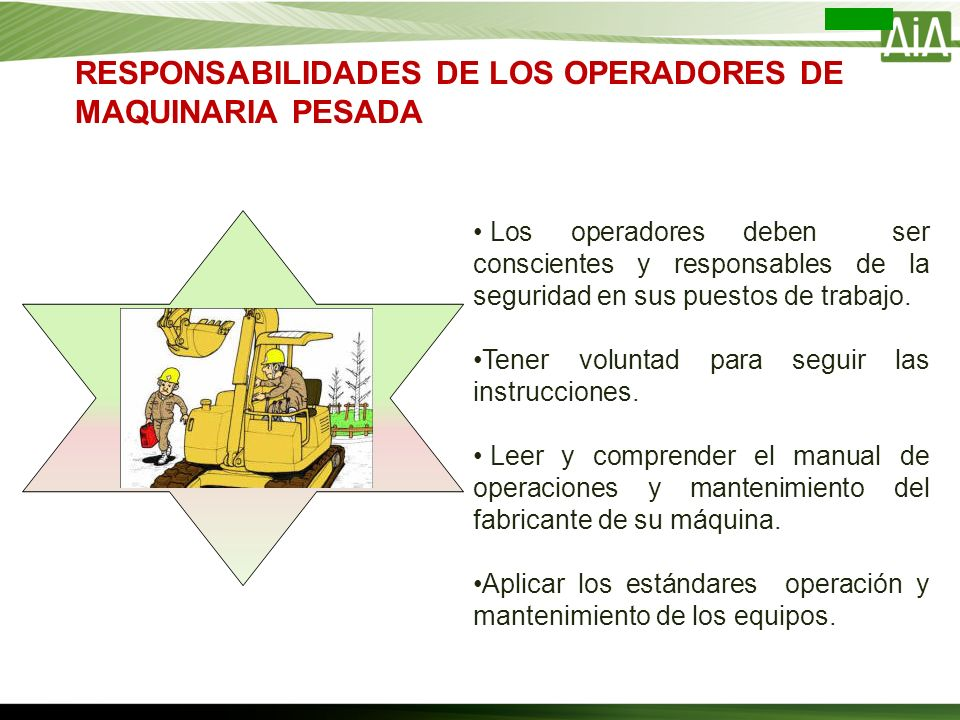 RESPONSABILIDADES DE LOS OPERADORES DE MAQUINARIA PESADA
