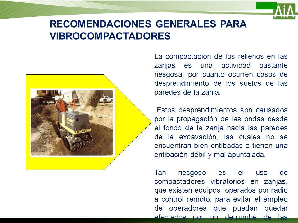 RECOMENDACIONES GENERALES PARA VIBROCOMPACTADORES