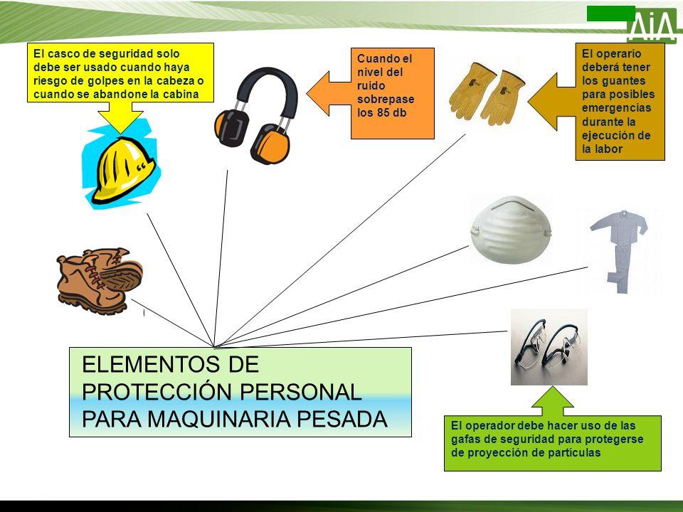ELEMENTOS DE PROTECCIÓN PERSONAL PARA MAQUINARIA PESADA
