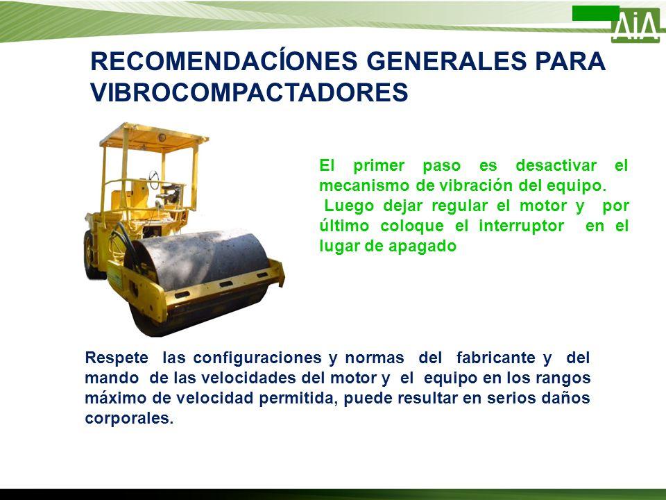 RECOMENDACÍONES GENERALES PARA VIBROCOMPACTADORES