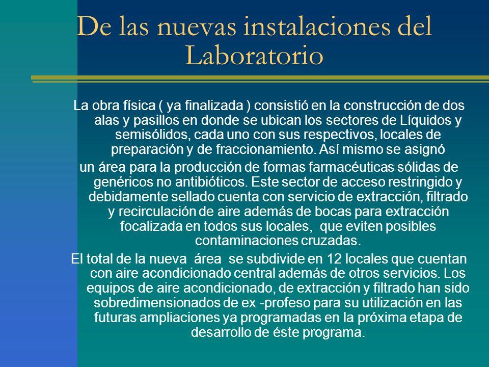De las nuevas instalaciones del Laboratorio