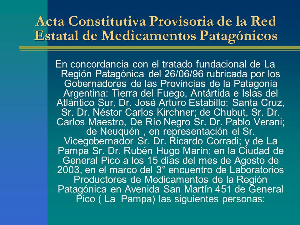 Acta Constitutiva Provisoria de la Red Estatal de Medicamentos Patagónicos