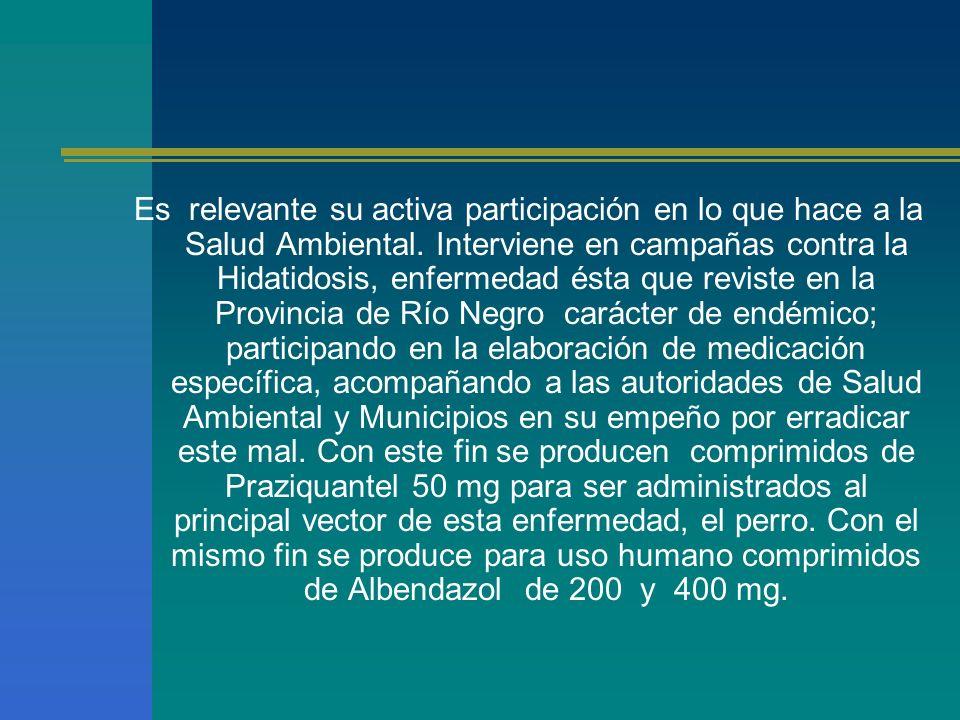 Es relevante su activa participación en lo que hace a la Salud Ambiental.