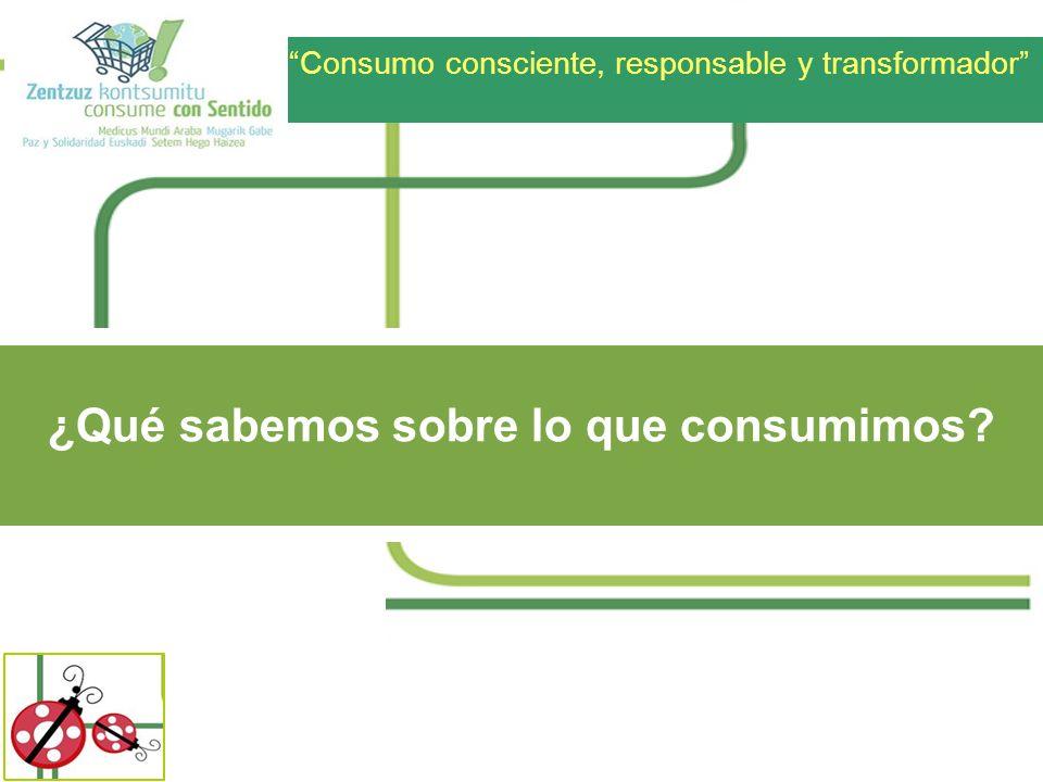 ¿Qué sabemos sobre lo que consumimos