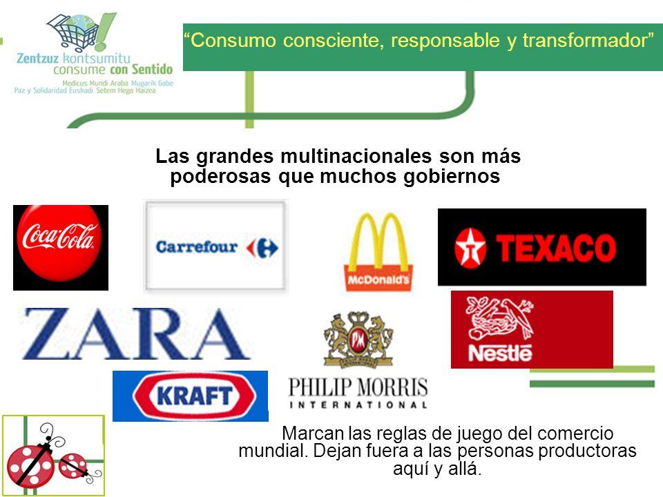 Las grandes multinacionales son más poderosas que muchos gobiernos