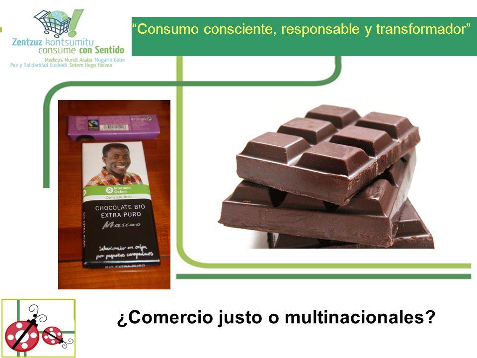 ¿Comercio justo o multinacionales