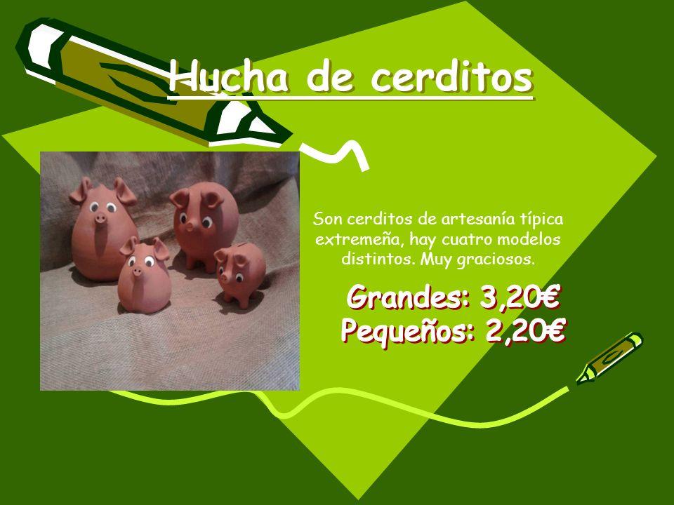 Hucha de cerditos Grandes: 3,20€ Pequeños: 2,20€