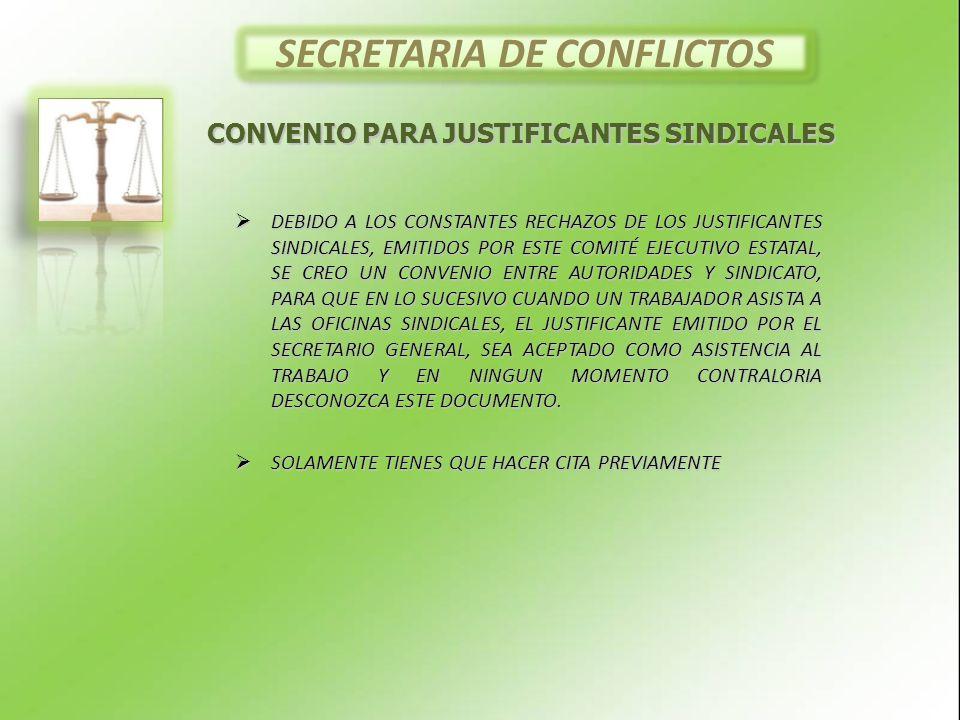 SECRETARIA DE CONFLICTOS CONVENIO PARA JUSTIFICANTES SINDICALES