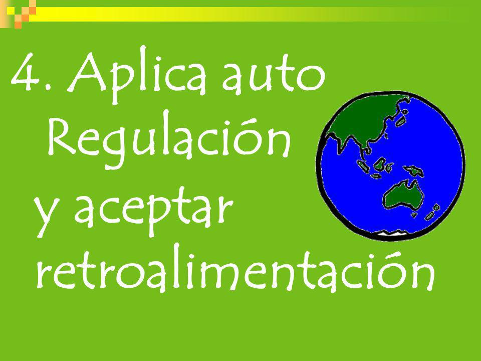 4. Aplica auto Regulación