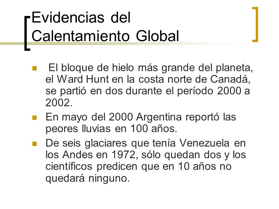 Evidencias del Calentamiento Global