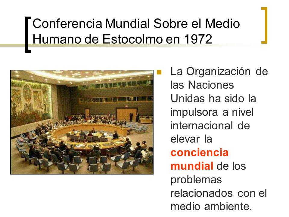 Conferencia Mundial Sobre el Medio Humano de Estocolmo en 1972