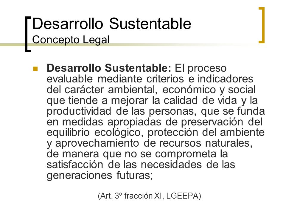 Desarrollo Sustentable Concepto Legal
