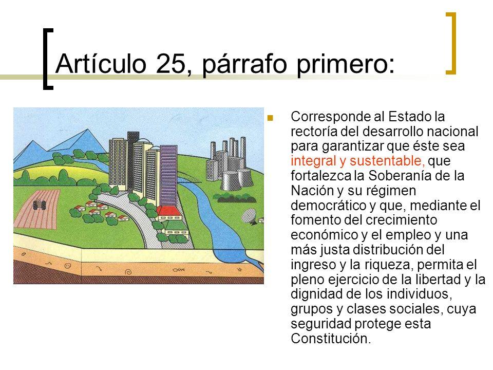 Artículo 25, párrafo primero: