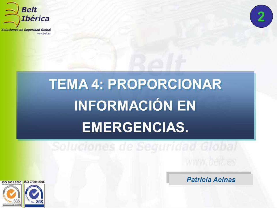 TEMA 4: PROPORCIONAR INFORMACIÓN EN EMERGENCIAS.