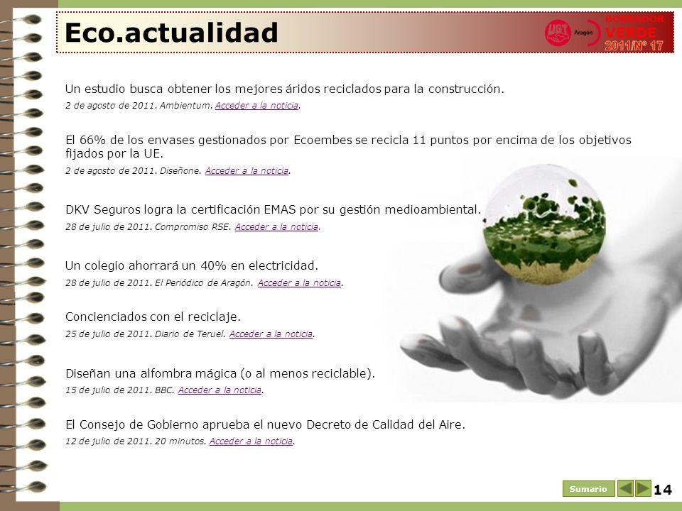 Eco.actualidad BORRADOR VERDE. 2011/Nº 17. Un estudio busca obtener los mejores áridos reciclados para la construcción.