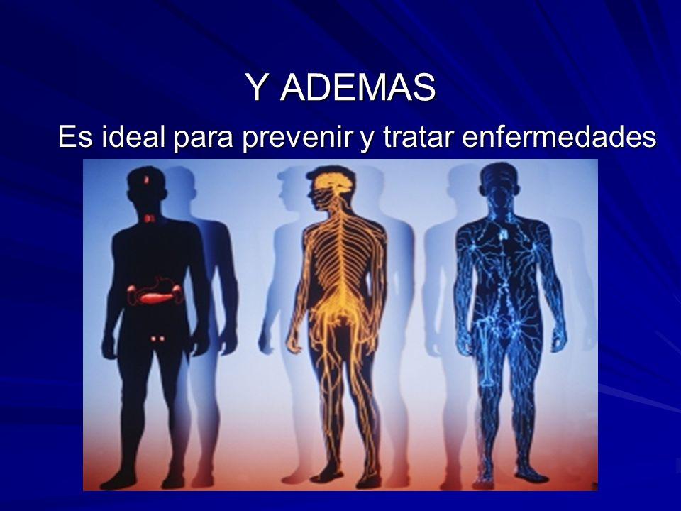 Es ideal para prevenir y tratar enfermedades