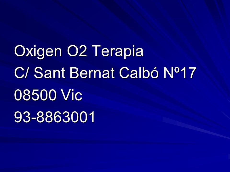 Oxigen O2 Terapia C/ Sant Bernat Calbó Nº17 08500 Vic 93-8863001