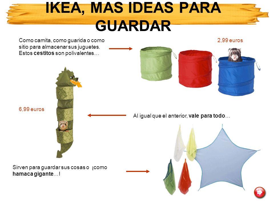 IKEA, MAS IDEAS PARA GUARDAR
