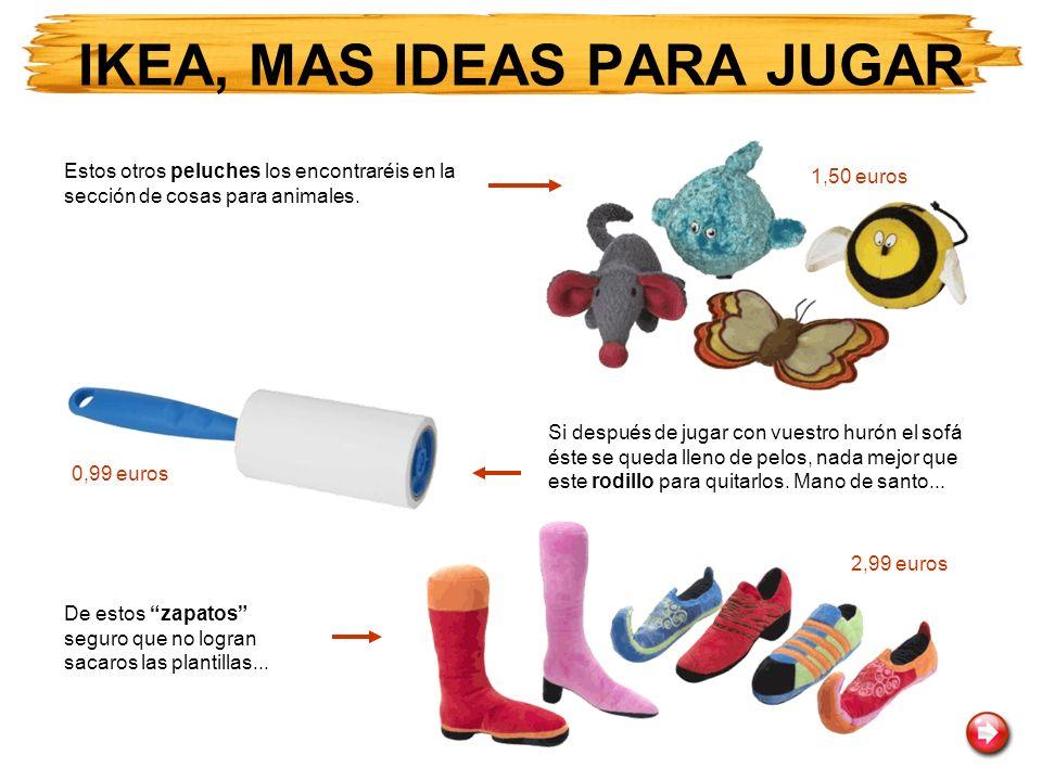 IKEA, MAS IDEAS PARA JUGAR