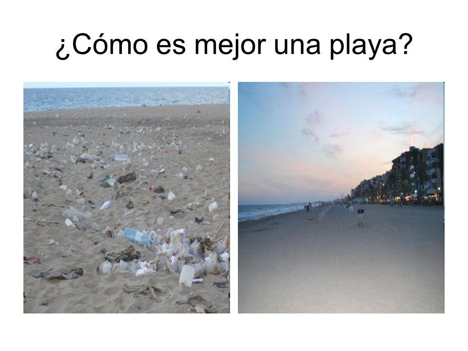¿Cómo es mejor una playa