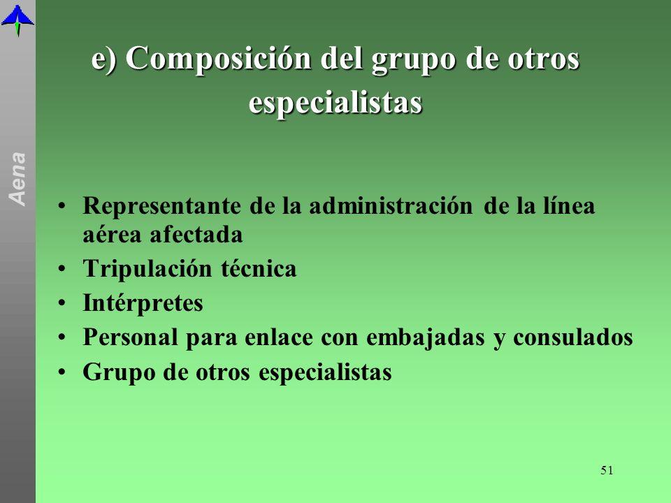 e) Composición del grupo de otros especialistas