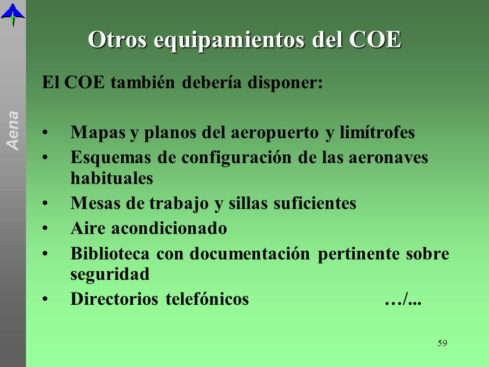 Otros equipamientos del COE