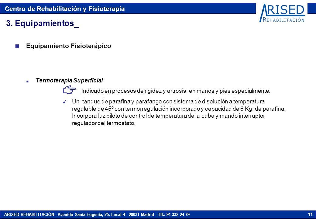 3. Equipamientos_ Equipamiento Fisioterápico Termoterapia Superficial