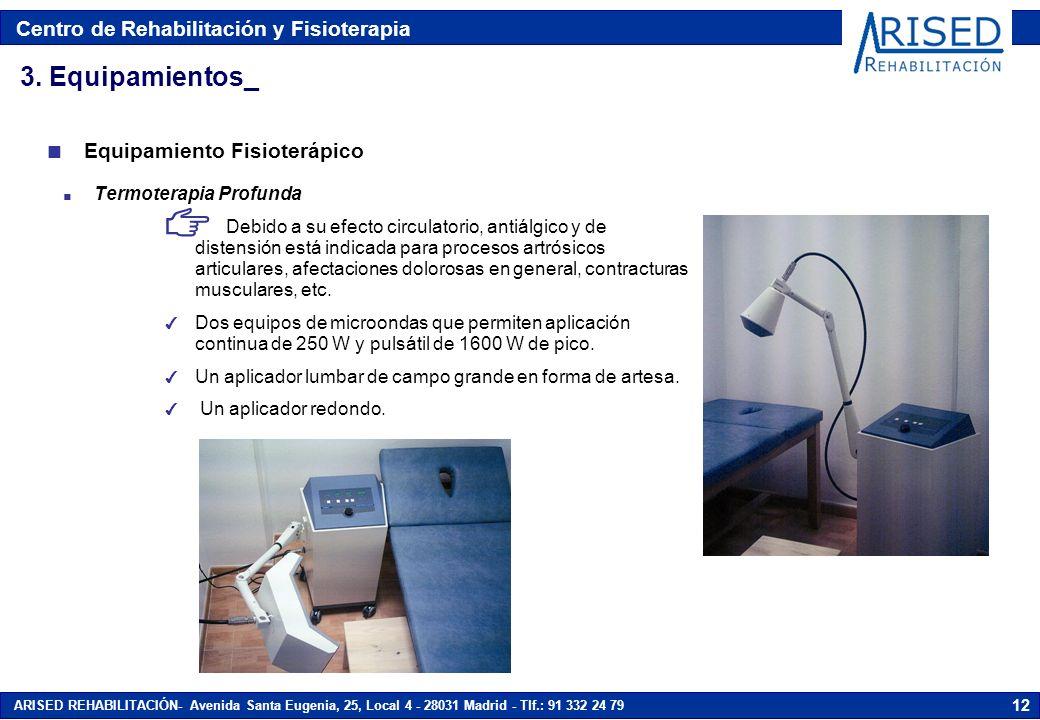 3. Equipamientos_ Equipamiento Fisioterápico Termoterapia Profunda