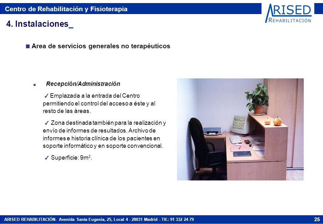 4. Instalaciones_ Area de servicios generales no terapéuticos