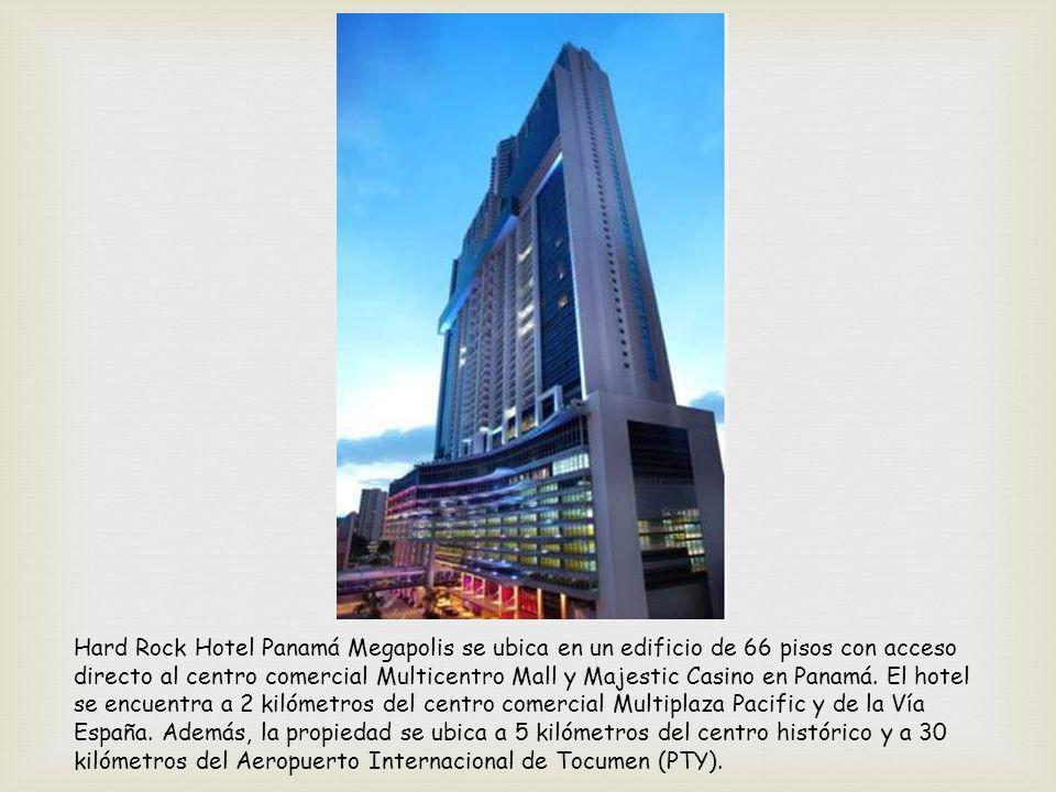Hard Rock Hotel Panamá Megapolis se ubica en un edificio de 66 pisos con acceso directo al centro comercial Multicentro Mall y Majestic Casino en Panamá.