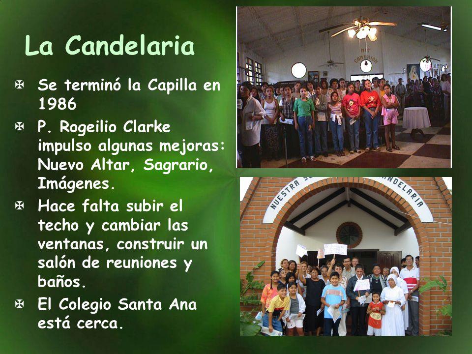 La Candelaria Se terminó la Capilla en 1986