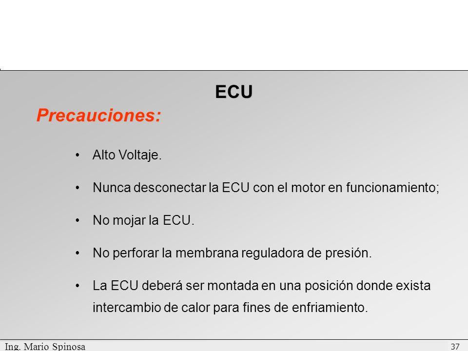 ECU Precauciones: Alto Voltaje.