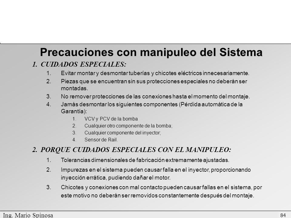 Precauciones con manipuleo del Sistema