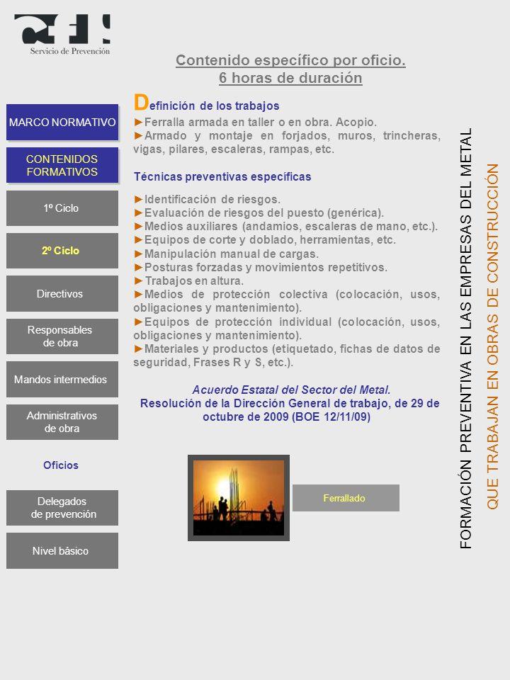 Contenido específico por oficio. Acuerdo Estatal del Sector del Metal.