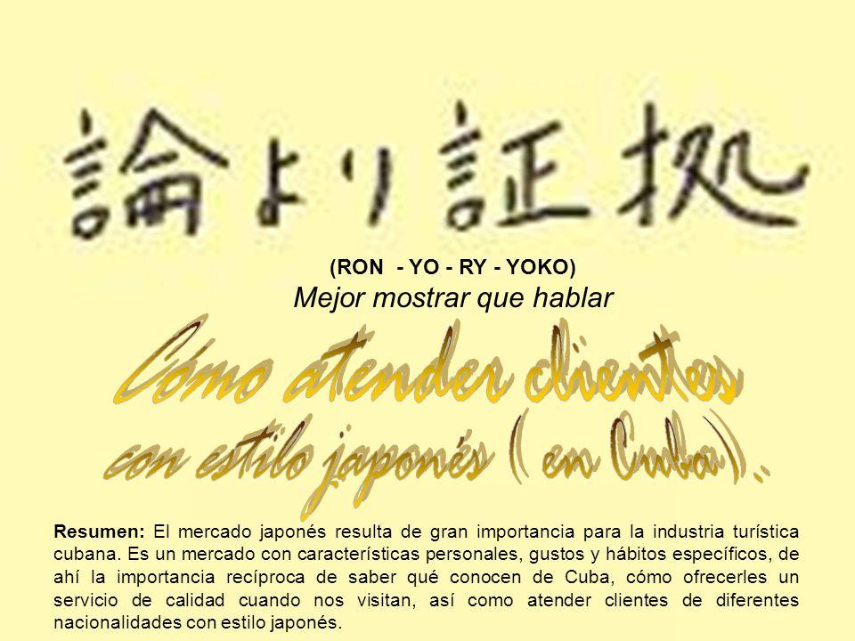 con estilo japonés ( en Cuba).