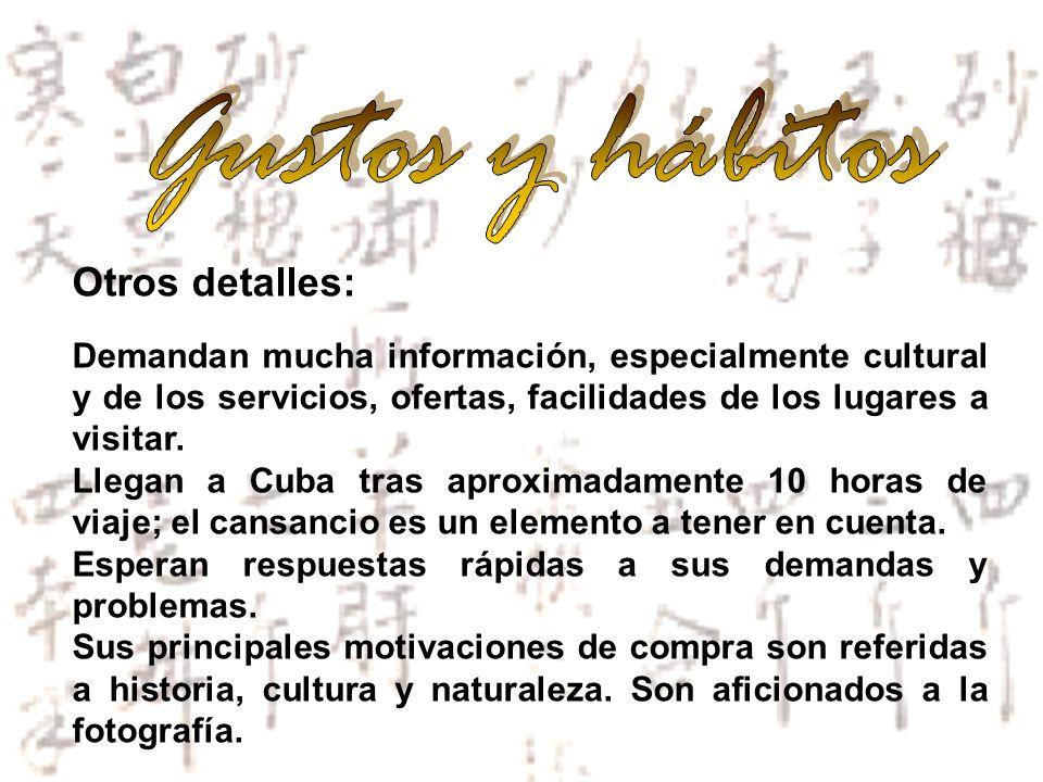 Gustos y hábitos Otros detalles: