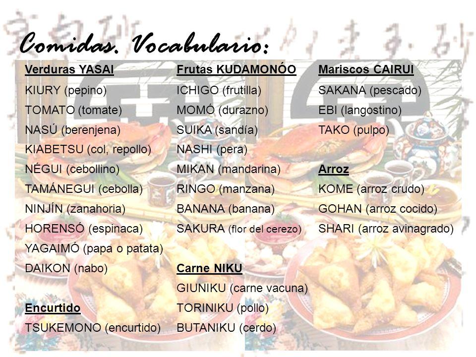 Comidas. Vocabulario: Verduras YASAI Frutas KUDAMONÓO Mariscos CAIRUI