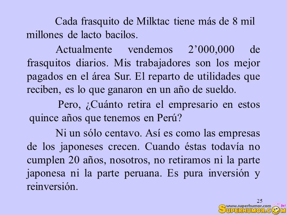 Cada frasquito de Milktac tiene más de 8 mil millones de lacto bacilos.