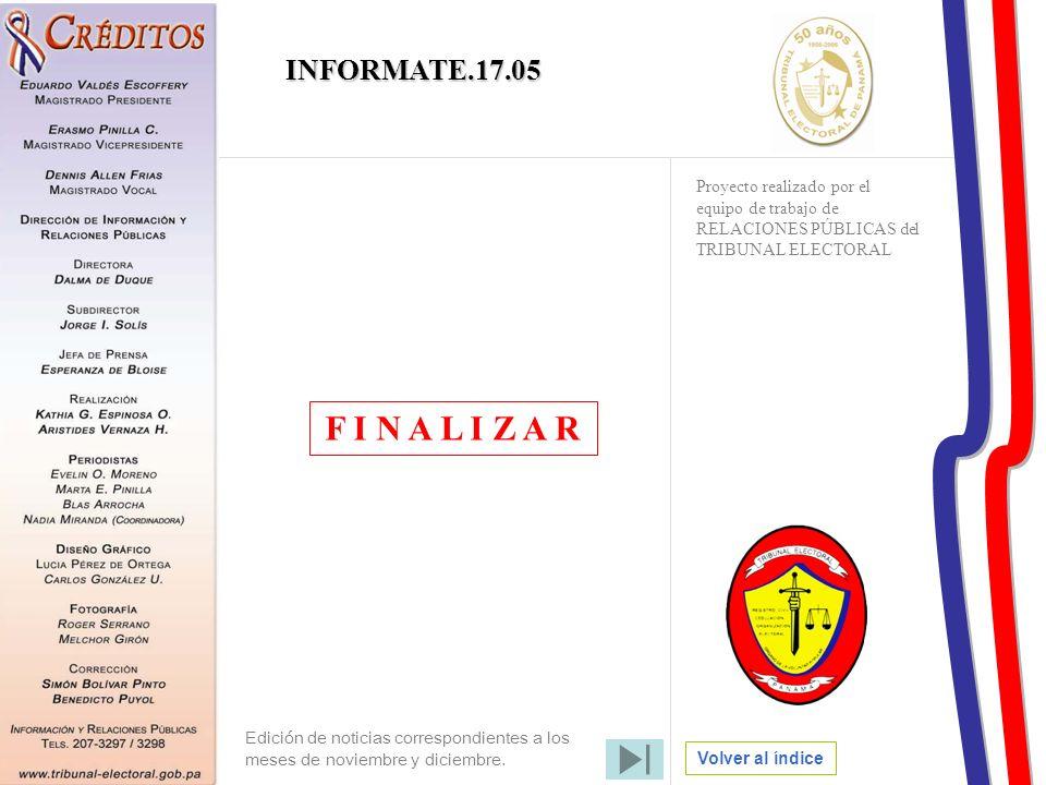 INFORMATE.17.05 Proyecto realizado por el equipo de trabajo de RELACIONES PÚBLICAS del TRIBUNAL ELECTORAL.