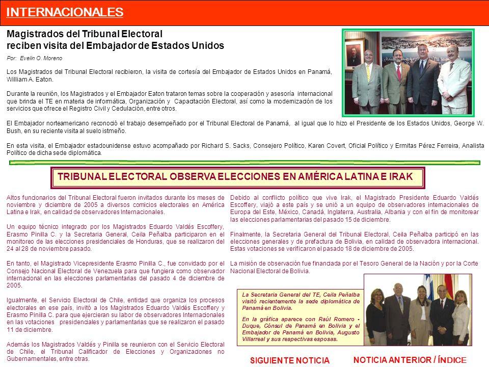 INTERNACIONALES Magistrados del Tribunal Electoral
