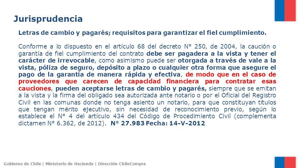 Jurisprudencia Letras de cambio y pagarés; requisitos para garantizar el fiel cumplimiento.