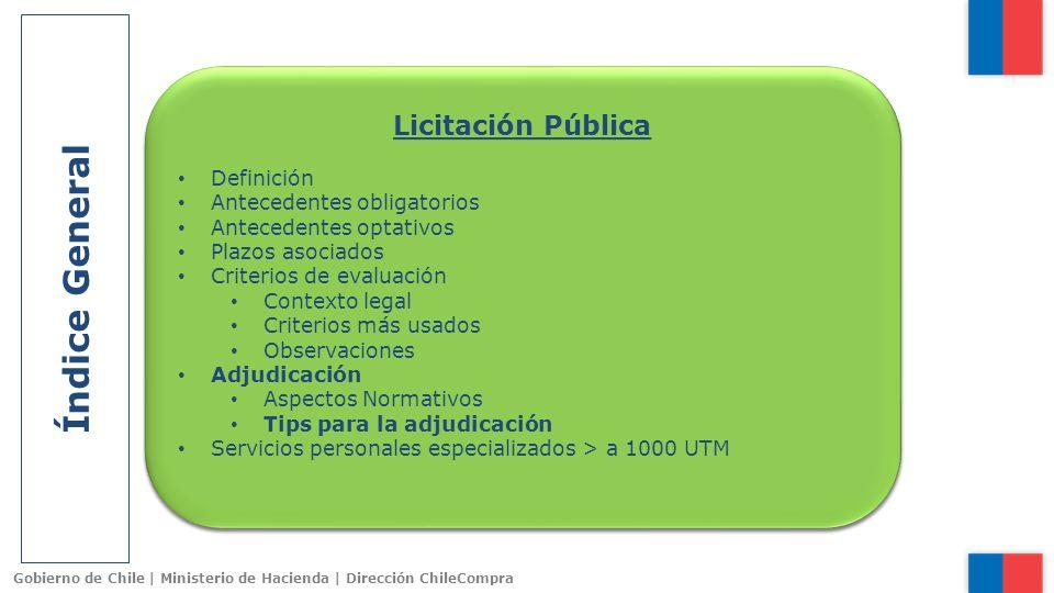 Índice General Licitación Pública Licitación Pública Definición