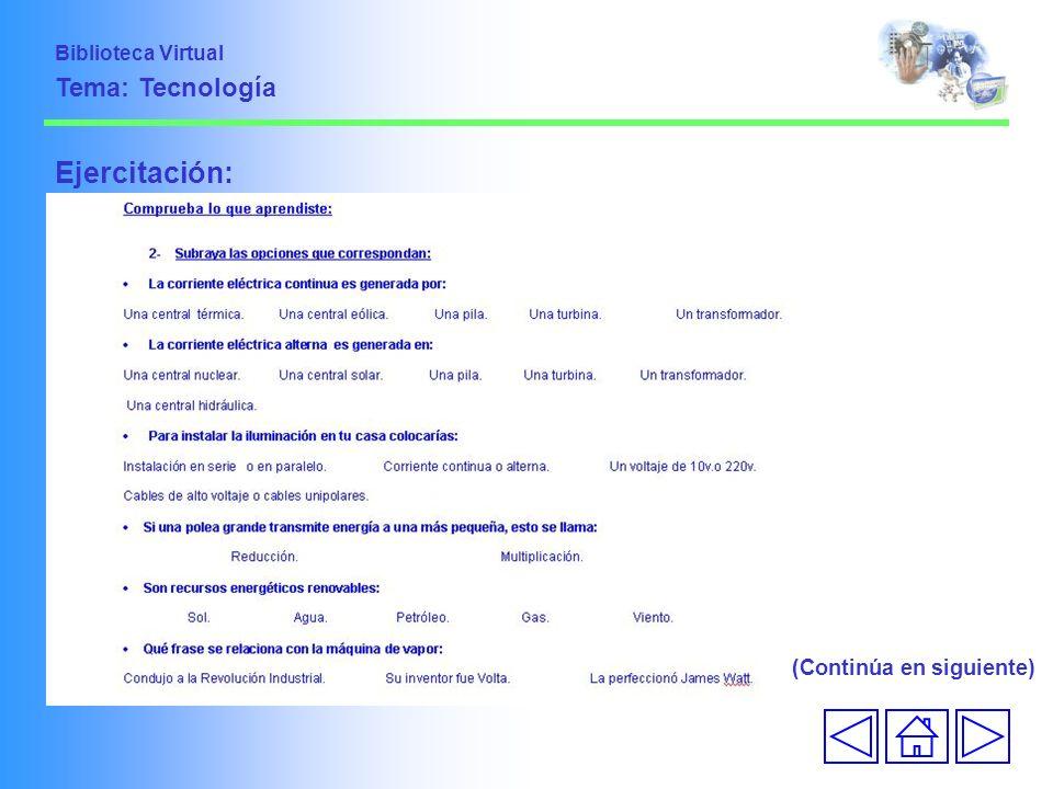 Ejercitación: Tema: Tecnología (Continúa en siguiente)