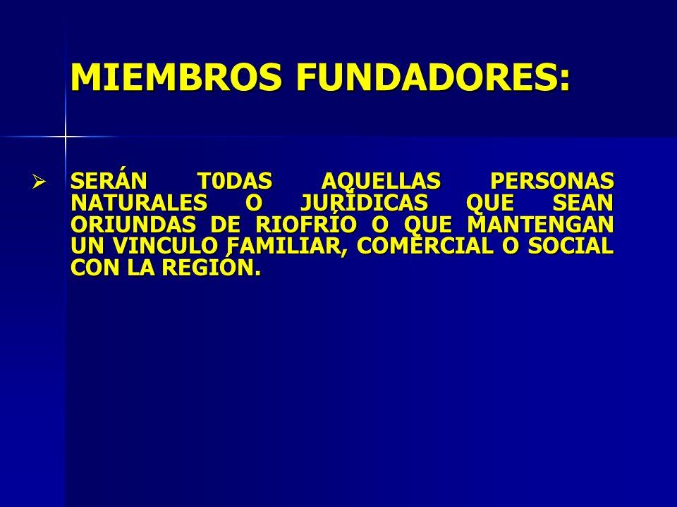 MIEMBROS FUNDADORES: