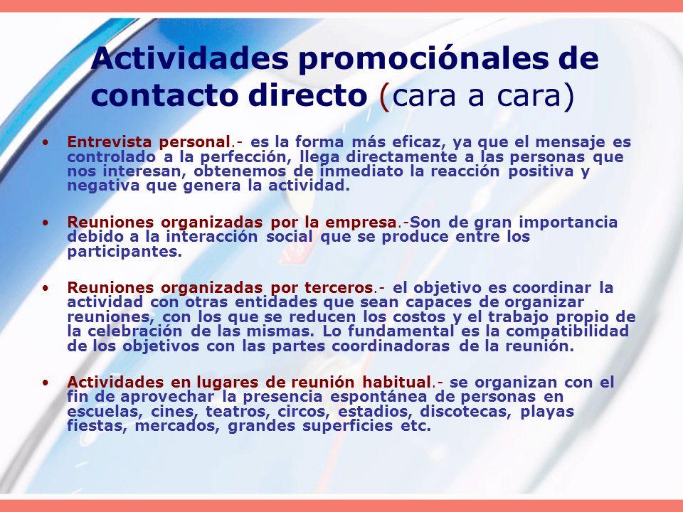 Actividades promociónales de contacto directo (cara a cara)