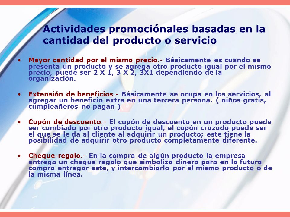 Actividades promociónales basadas en la cantidad del producto o servicio