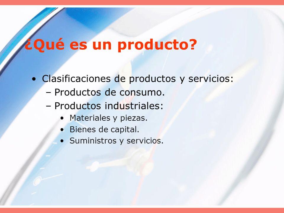 ¿Qué es un producto Clasificaciones de productos y servicios: