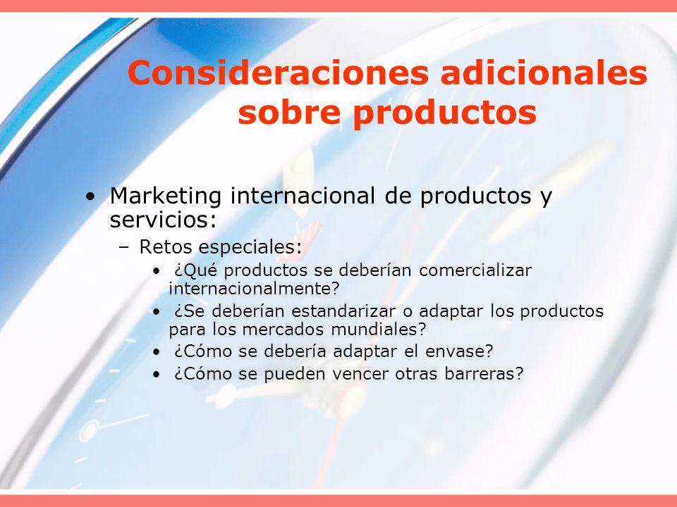 Consideraciones adicionales sobre productos