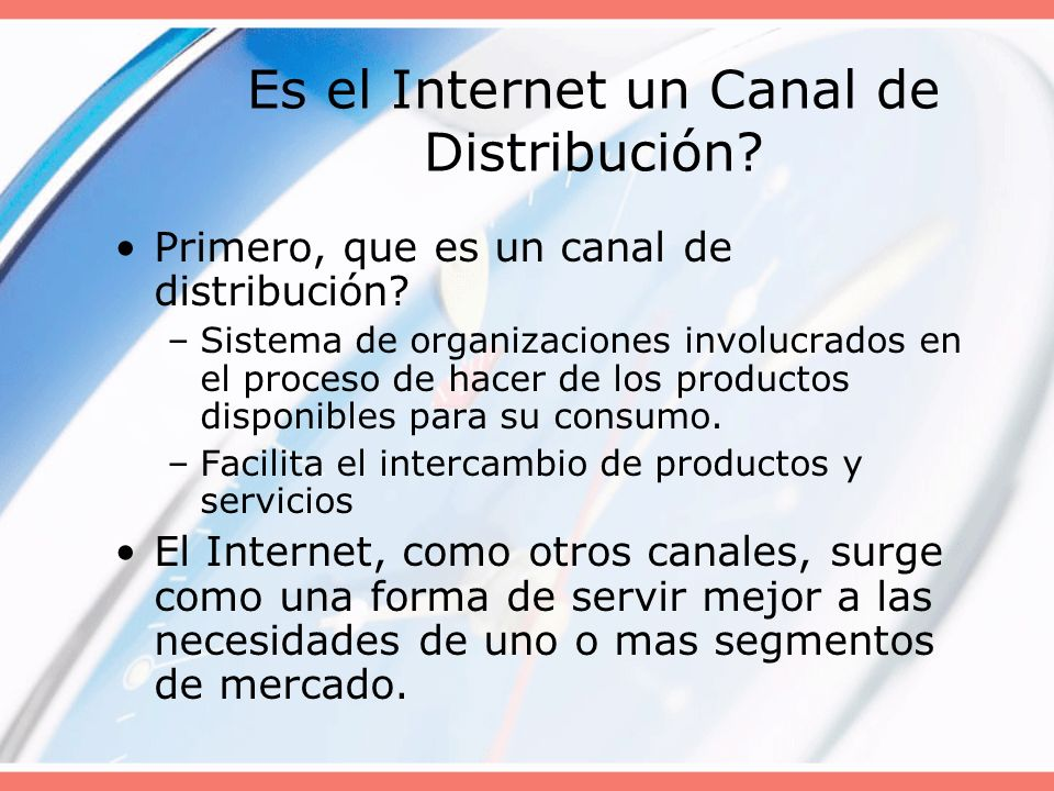 Es el Internet un Canal de Distribución